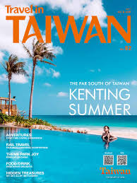 travel in taiwan no 82 2017 07 08 by travel in taiwan issuu