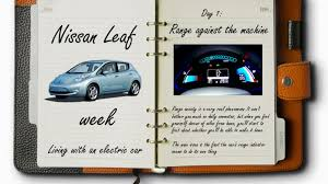 the journey so far nissan nissan leaf diary living with an electric car roadshow