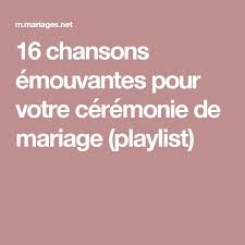 chanson mariage 121 best chansons mariage images on wedding
