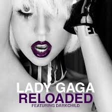 Vanity Lady Gaga Lyrics Lady Gaga U2013 Reloaded Lyrics Genius Lyrics