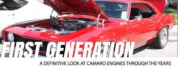 camaro horsepower by year camaro engines through the years the generation chevy