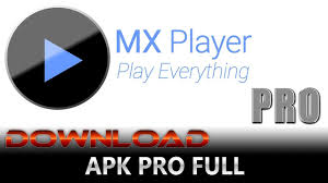 max player apk mx player apk pro version from third websites for