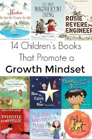 14 children s books that promote a growth mindset