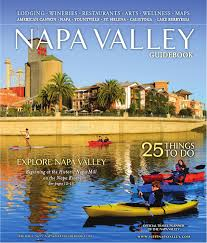 Napa Wine Map The Official Napa Valley Visitor U0027s Guide 2016 By Visit Napa