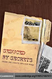 seduced by secrets inside the stasi u0027s spy tech world by madelena