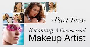 becoming a makeup artist online becoming a commercial makeup artist part two makeup artistry