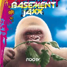 basement jaxx rooty lyrics and tracklist genius