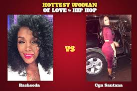 cyn santana hair rasheeda vs cyn santana hottest woman of love hip hop xxl