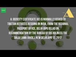 tibetan bureau office what is an identity certificate