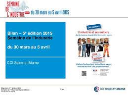 chambre de commerce seine et marne bilan de la semaine de l industrie 2015 en seine et marne