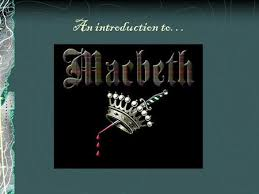 Blind Ambition In Macbeth William Shakespeare And Macbeth Ppt Video Online Download