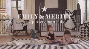 emily u0026 meritt for pottery barn kids youtube