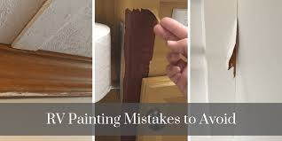 what type of paint to use on rv cabinets 12 painting mistakes made by rv owners and how to avoid them