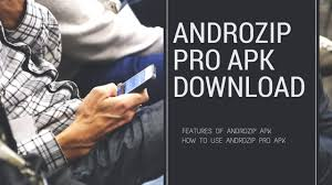 androzip apk androzip pro apk teckfly