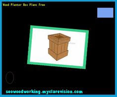 planter boxes plans free 182647 woodworking plans and projects