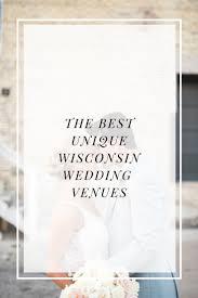 Wisconsin Wedding Venues Elizabeth Haase Photographythe Couples Field Guide Unique