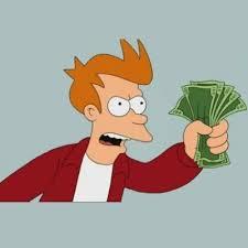 Shut Up And Take My Money Meme - shut up and take my money fry meme generator