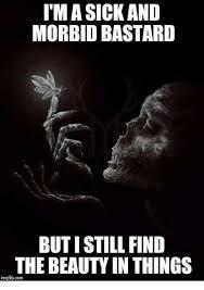 Morbid Memes - 25 best memes about morbid morbid memes