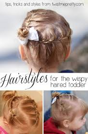 toddler hair styles for the wispy haired toddler twist me pretty