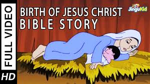 birth of jesus hd bible stories for kids christmas stories for