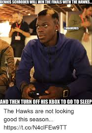 Dennis Meme - dennis schroder will win the finals with the hawks and then turn off