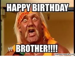 Brother Birthday Meme - happy birthday brother memecrunchcom birthday meme on me me