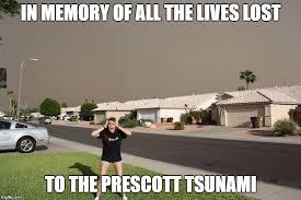 Arizona Memes - image tagged in rain in arizona imgflip