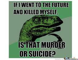 Shoot Myself Meme - killing myself by mrpokeslash meme center