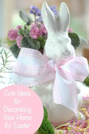 bunny rabbit home decor cute ideas for decorating your home for easter bluesky at home