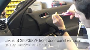 lexus warranty enhancement lexus is 250 350 f door panel removal guide youtube