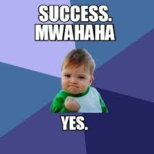 Memes Creator Online - meme creator success yes mwahaha