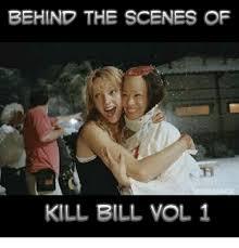 Kill Bill Meme - behind the scenes of kill bill vol 1 meme on me me