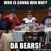 Da Bears Meme - da bears meme generator