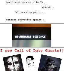 Cod Ghosts Meme - i see ghost cod ghosts meme by nicoisa22 memedroid