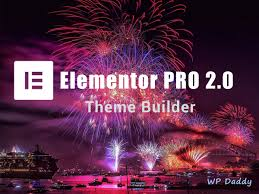 themes builder 2 0 new elementor pro 2 0 theme builder key features wp daddy