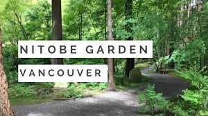Botanical Gardens Ubc by Nitobe Garden Ubc Vancouver U2013 Japanese Garden Youtube