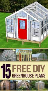 Free Do It Yourself Shed Building Plans by Best 25 Greenhouse Plans Ideas On Pinterest Diy Greenhouse