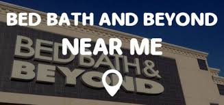 bed bath and beyond around me stores near me find stores near me locations quick and easy