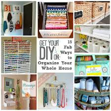 Organzie by Fifteen Ways To Organize Your Whole Home Confessions Of A Serial