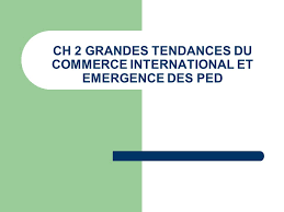 bureau du commerce international economie internationale chapitre 2 ppt télécharger