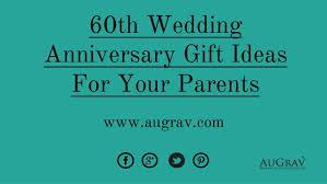 60th Wedding Anniversary Greetings 60th Wedding Anniversary Ideas Parents Gift Ideas Bethmaru Com