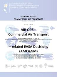 air ops part i to v u0026 amc gm consolidated easa pdf pdf air