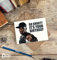 50 Cent Birthday Meme - 50 cent go shorty its your birthday meme mne vse pohuj