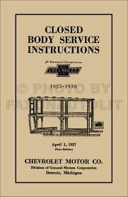 1926 1932 chevy body repair shop manual reprint for closed cars