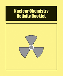 nuclear chemistry activity booklets set of 24