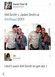Will Smith Meme - karen civil will smith jaden smith at artbasel 2017 서서 ste ce i