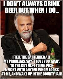I Love You Man Memes - the most interesting man in the world meme imgflip