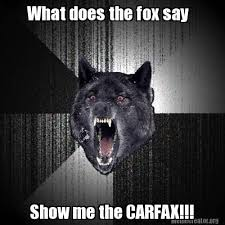 What Did The Fox Say Meme - meme creator what does the fox say show me the carfax meme