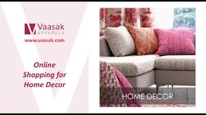 Shopping For Home Decor Vaasak Apparela Youtube