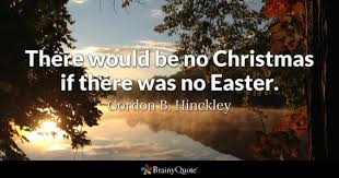 easter quotes easter quotes brainyquote